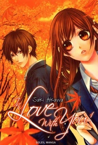 In Love With You T.1 - Saki Aikawa