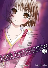 Vignette du livre Love Instruction : How to Become a Seductor T.2