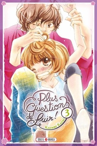 Vignette du livre Plus question de fuir ! T.3
