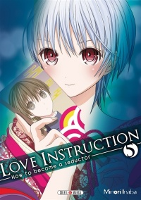 Vignette du livre Love Instruction : How to Become a Seductor T.5 - Minori Inaba