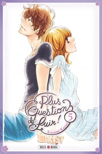 Vignette du livre Plus question de fuir ! T.5