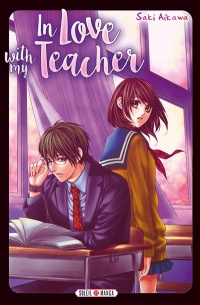 Vignette du livre In Love With my Teacher - Saki Aikawa