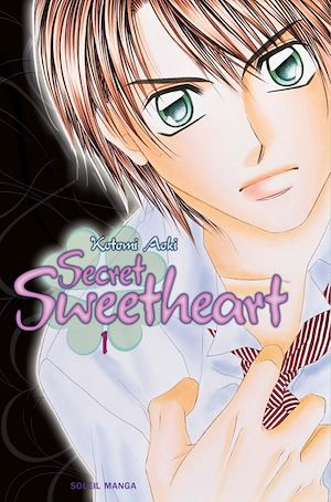 Vignette du livre Secret Sweetheart T.1