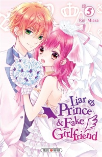 Vignette du livre Liar Prince & Fake Girlfriend T.5 - Rin Miasa
