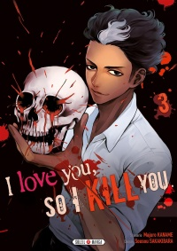 I Love You So I Kill You T.3, Sôsô Sakakibara