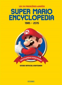 Vignette du livre Super Mario encyclopedia 1985-2015