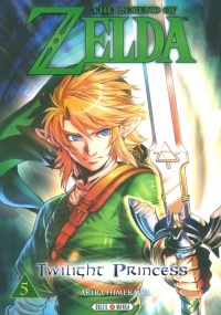Vignette du livre The Legend of Zelda : Twilight Princess T.5 - Akira Himekawa