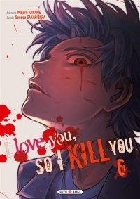 Vignette du livre I Love You So I Kill You T.6