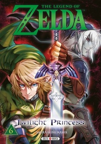 Vignette du livre The Legend of Zelda : Twilight Princess T.6 - Akira Himekawa