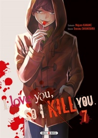 Vignette du livre I Love You So I Kill You T.7