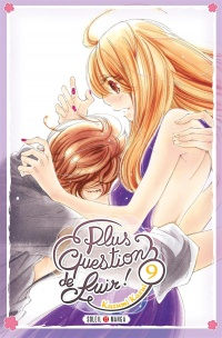 Vignette du livre Plus question de fuir ! T.9