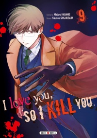 Vignette du livre I Love You so I Kill You T.9
