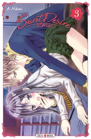 Vignette du livre Secret desire stories T.3: Secret desire stories: Shôjo