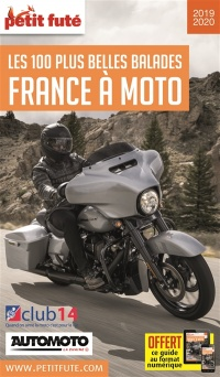 France à moto : les 100 plus belles balades 2019-2020, Jean-Paul Labourdette