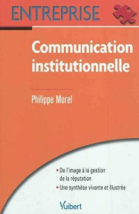 Vignette du livre Communication institutionnelle - Philippe Morel