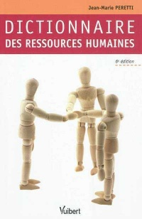 Dictionnaire des ressources humaines - Jean-Marie Peretti