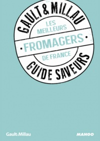 Meilleurs fromagers (Les) - Philippe Toinard