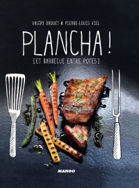 Plancha et barbecue !, Pierre-Louis Viel