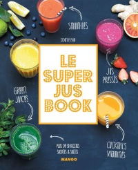 Super jus book (Le) - Sidonie Pain