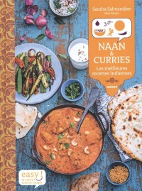 Naan & curries : les meilleures recettes indiennes, Aimery Chemin