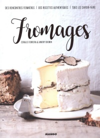 Fromages, Aimery Chemin