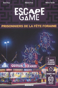 Escape Game : Prisonniers de la fête foraine, Melissa Faucher