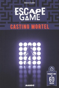 Vignette du livre Escape Game : Casting mortel