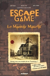 Vignette du livre Escape Game. Le manoir maudit