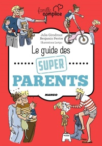 Vignette du livre Le guide des super parents