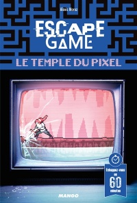 Vignette du livre Escape Game : Le temps du pixel