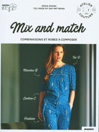 Mix and Match : combinaisons et robes à composer, Nathalie Carnet