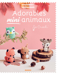 Adorables mini animaux - Marie Clesse