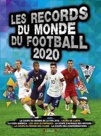 Vignette du livre Les records du monde du football 2020