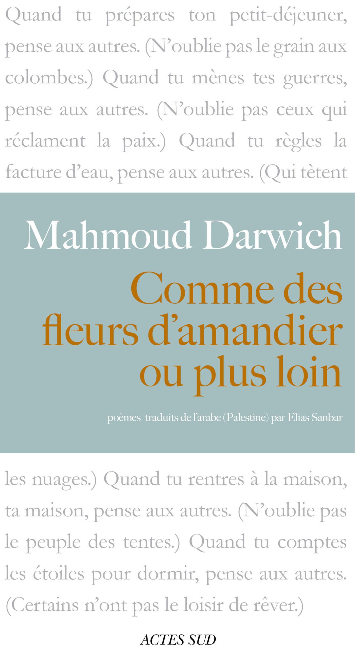 Comme Des Fleurs D Amandier Ou Plus Loin Poemes Par Mahmoud
