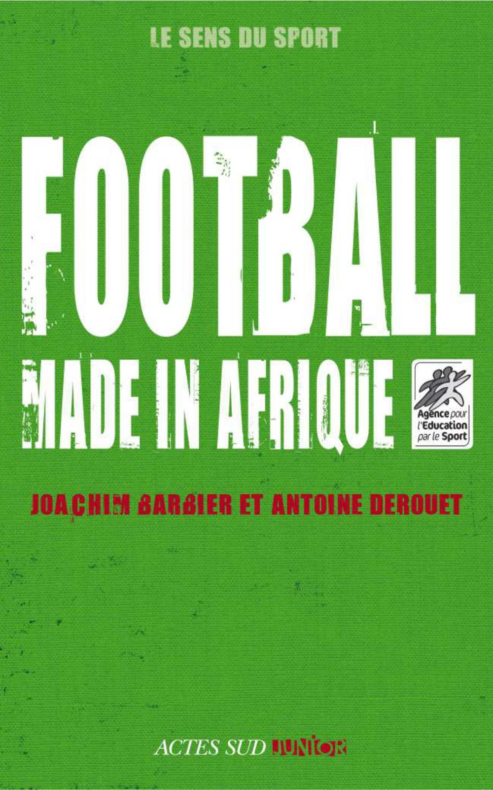 Vignette du livre Football made in Afrique
