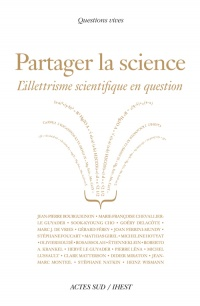 Vignette du livre Partager la science: l'illettrisme scientifique en question