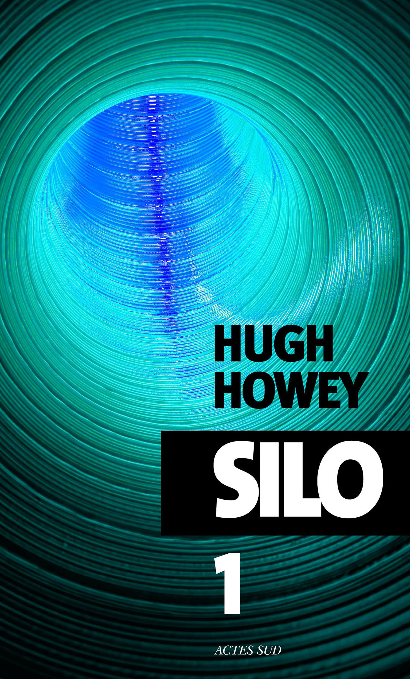 Silo - épisode 1 - Hugh Howey