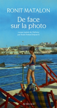 De face sur la photo - Ronit Matalon