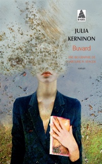 Buvard: une biographie de Caroline N. Spacek - Julia Kerninon
