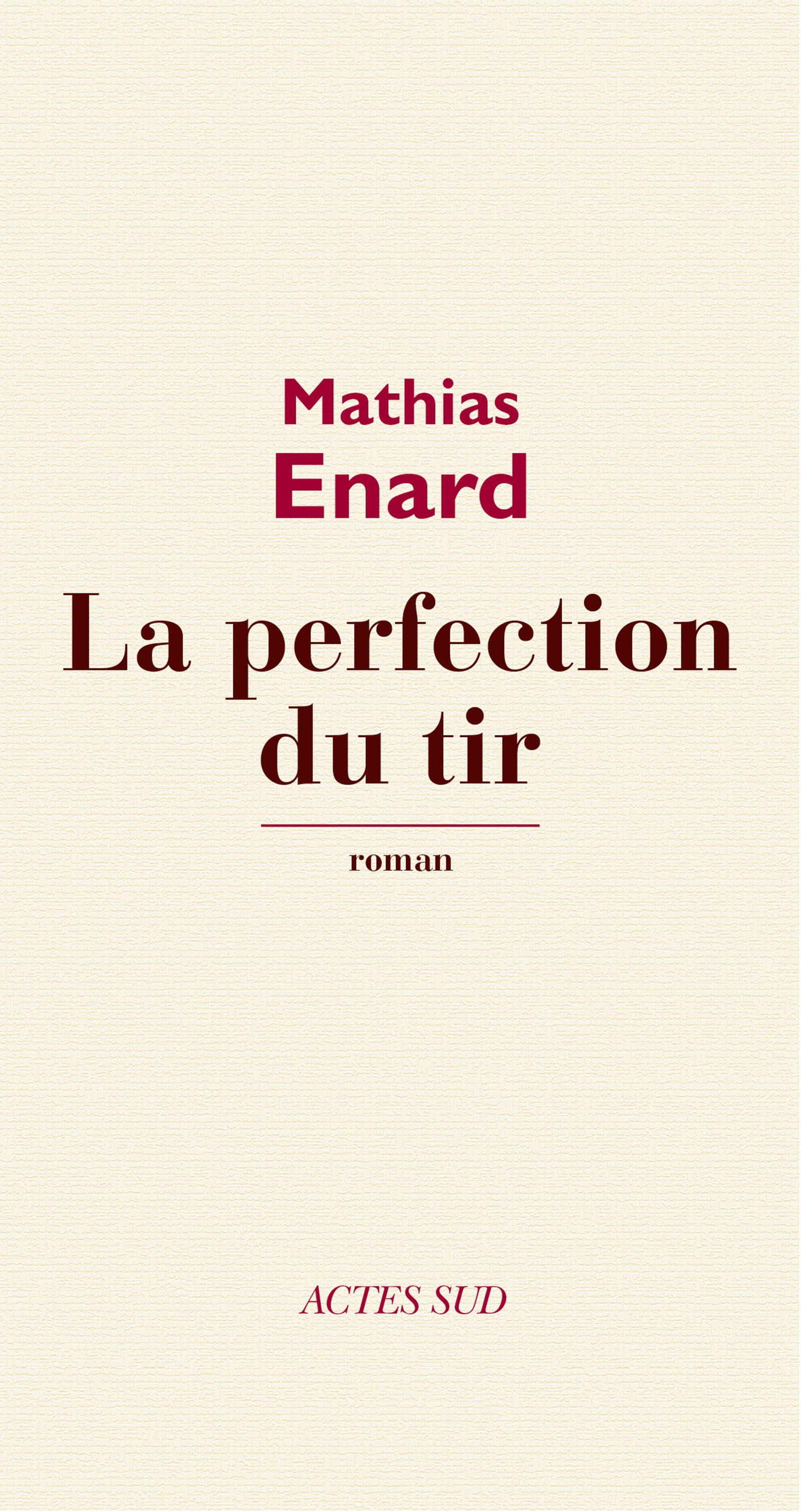 Vignette du livre La Perfection du tir