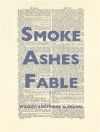 Vignette du livre William Kentridge : Smoke Ashes Fable : exposition