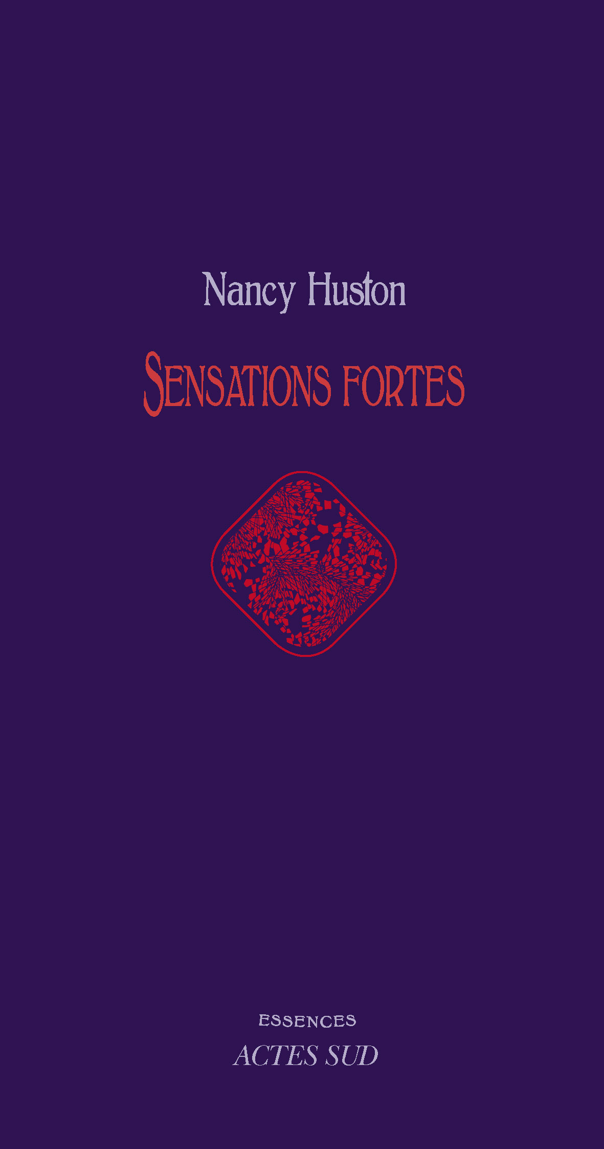 Vignette du livre Sensations fortes - Nancy Huston