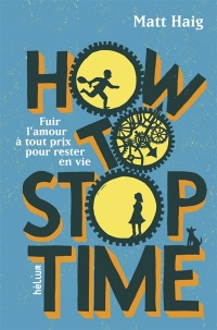 Vignette du livre How to Stop Time