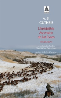 Vignette du livre The Big Sky T.4 : L'irrésistible ascension de Lat Evans - Alfred Bertram Guthrie