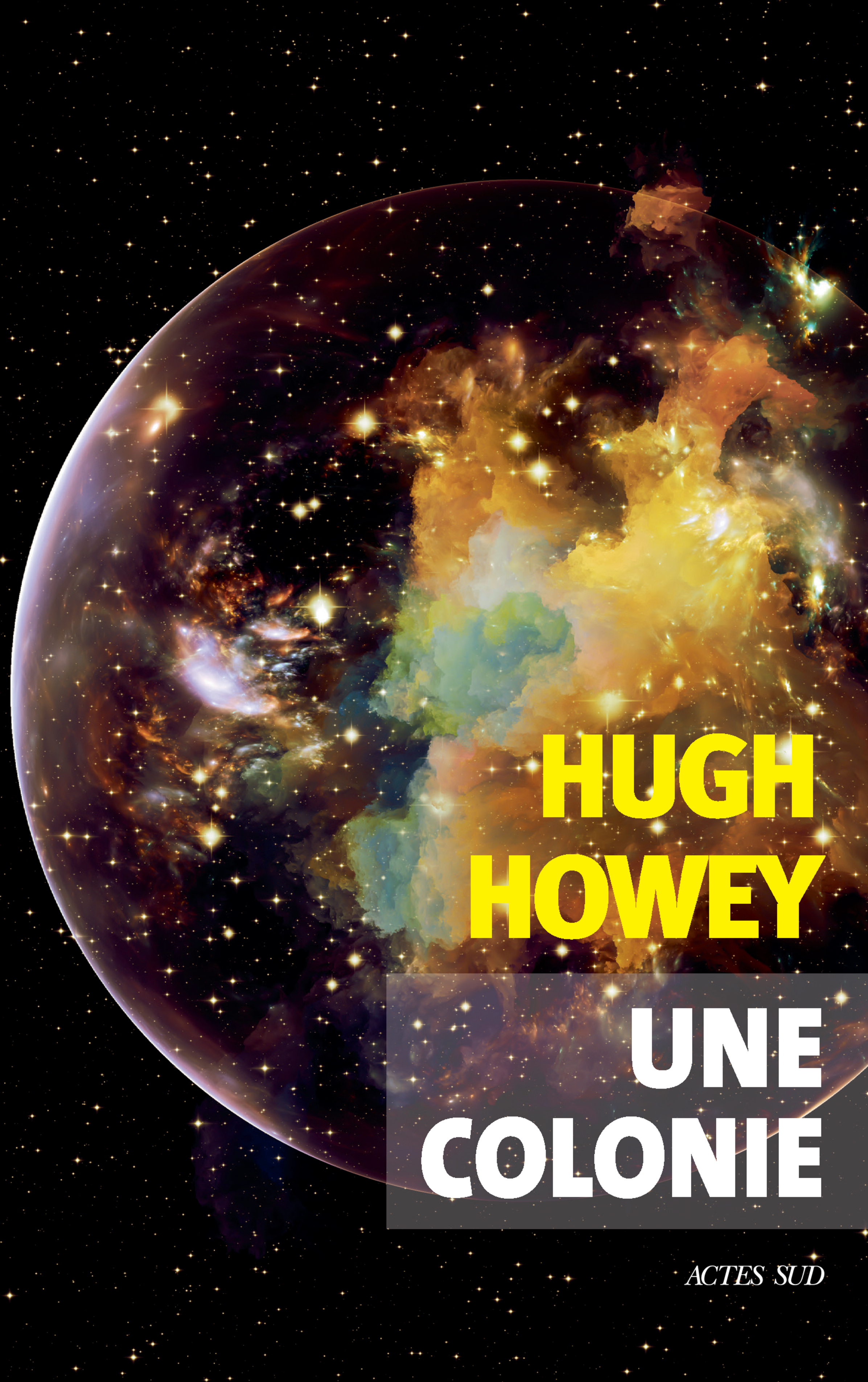 Une colonie - Hugh Howey