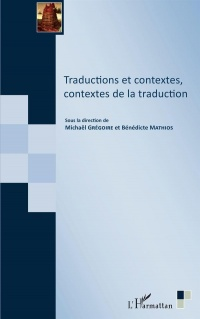 Traductions et contextes, contextes de la traduction