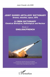 Vignette du livre Joint Guided Artillery Dictionary...English-French T.2