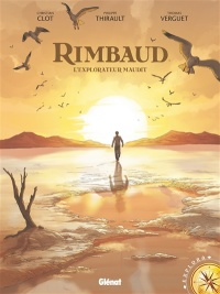 Vignette du livre Rimbaud, l'explorateur maudit