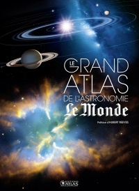 Le grand atlas de l'astronomie - Hubert Reeves