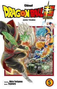 Vignette du livre Dragon Ball Super T.5 : Adieu Trunks